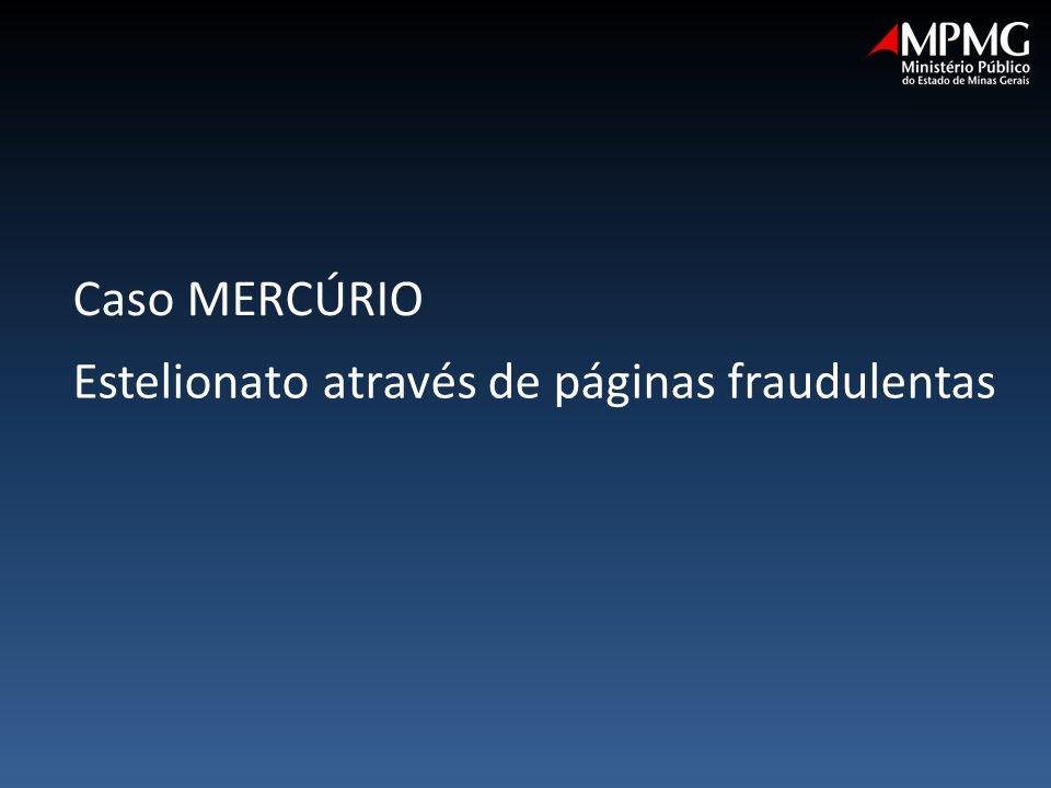 Estelionato através de páginas fraudulentas Caso MERCÚRIO