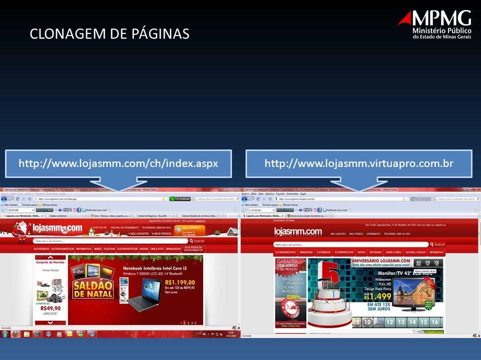 http://www.lojasmm.com/ch/index.aspxhttp://www.lojasmm.virtuapro.com.br CLONAGEM DE PÁGINAS