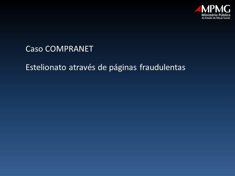 Estelionato através de páginas fraudulentas Caso COMPRANET