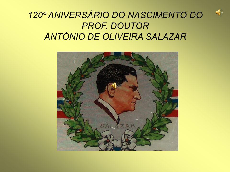 Vimieiro 28 de Abril de 1889 são 15:00 horas Nasceu SALAZAR