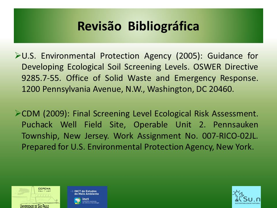 Revisão Bibliográfica U.S. Environmental Protection Agency (2005): Guidance for Developing Ecological Soil Screening Levels. OSWER Directive 9285.7-55