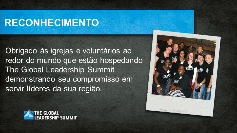 THE GLOBAL LEADERSHIP SUMMIT O Summit, que estamos participando hoje, foi traduzido para 42 idiomas para os eventos do Summit ao redor do mundo.