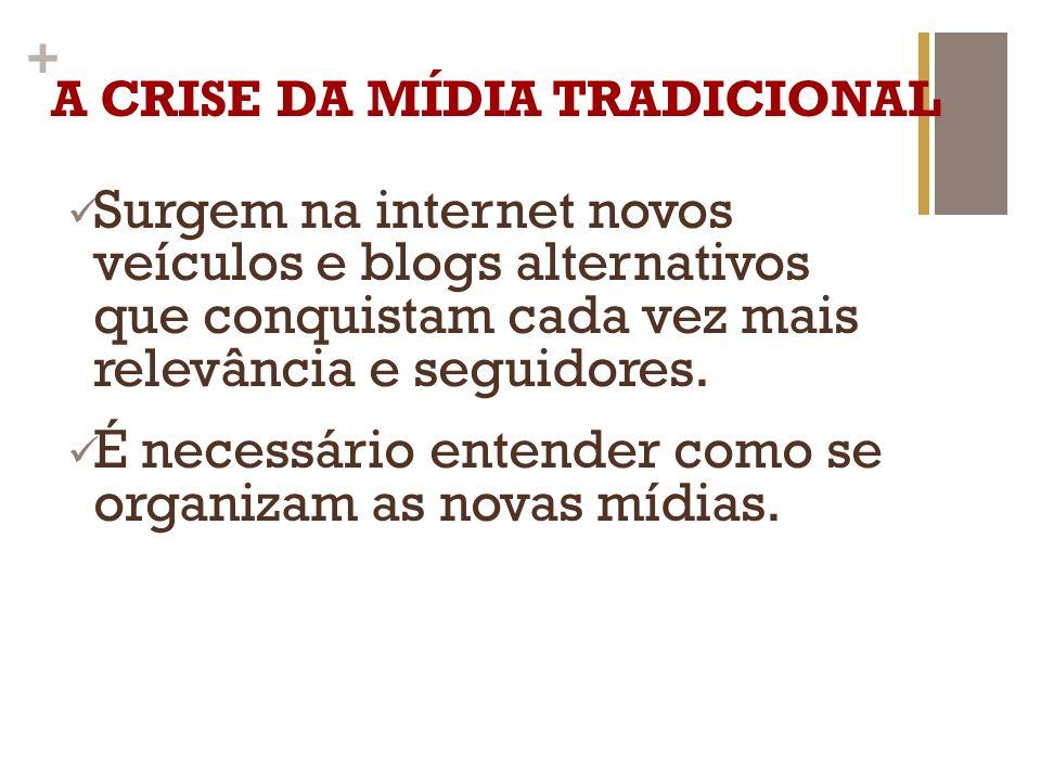 + NOVAS MÍDIAS Número de pessoas com acesso à internet no Brasil ultrapassou em 2013 os 100 milhões.