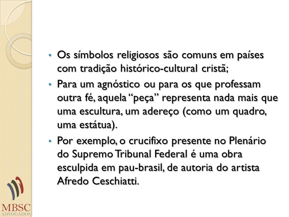 Os símbolos religiosos são comuns em países com tradição histórico-cultural cristã; Os símbolos religiosos são comuns em países com tradição histórico