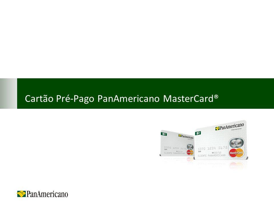 Cartão Pré-Pago PanAmericano MasterCard®