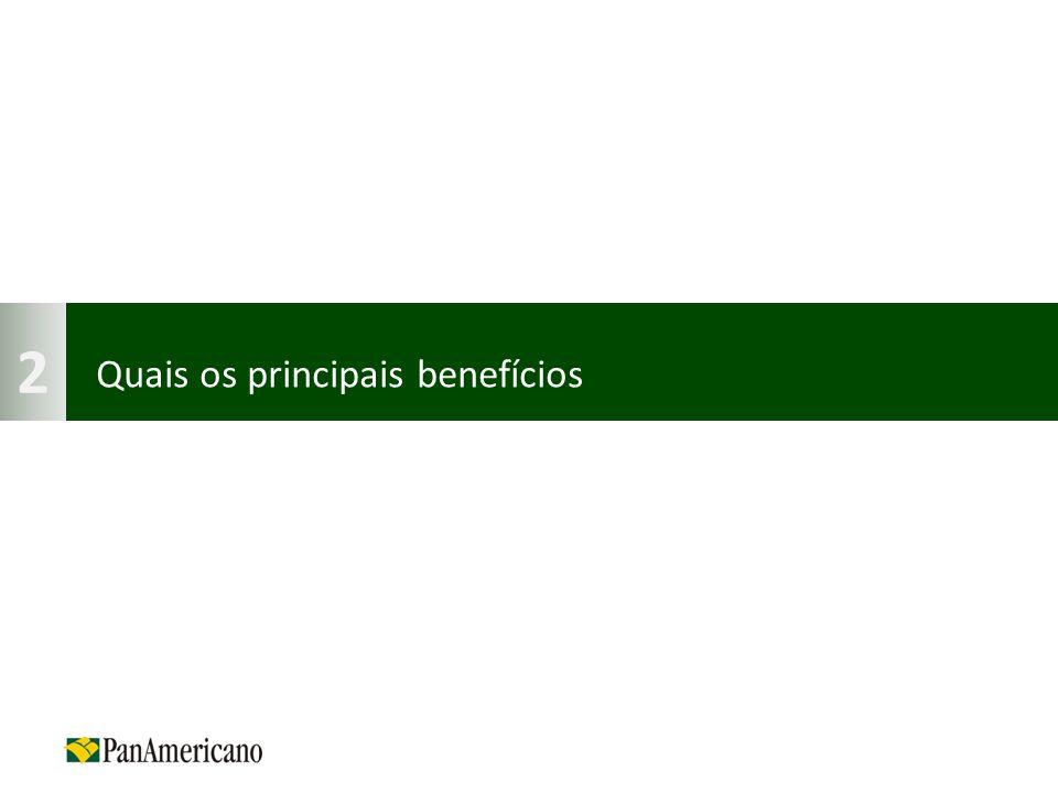 Quais os principais benefícios 2