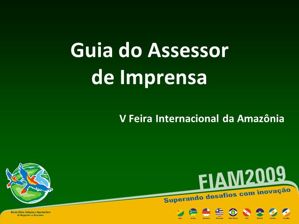 Guia do Assessor de Imprensa V Feira Internacional da Amazônia
