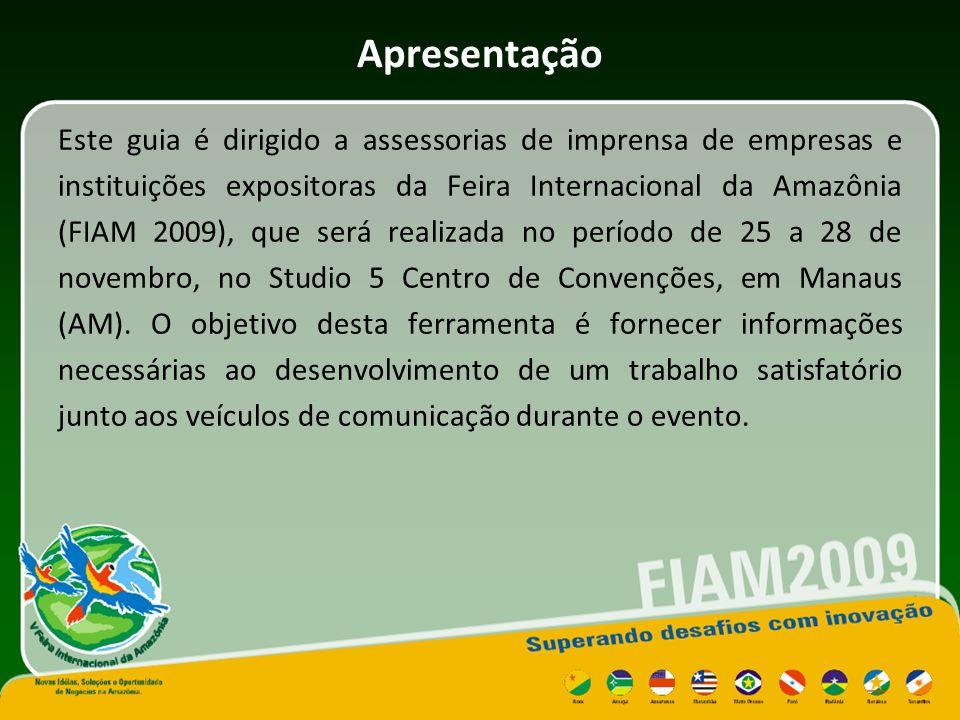 Vitrine Amazônica Promovida pelo Ministério do Desenvolvimento, Indústria e Comércio Exterior (MDIC), por intermédio da Superintendência da Zona Franca de Manaus (SUFRAMA), a Feira Internacional da Amazônia (FIAM) consta oficialmente no Calendário Brasileiro de Exposições e Feiras, publicado pelo governo brasileiro, e é realizada em parceria com os governos dos Estados do Acre, Amapá, Amazonas, Rondônia e Roraima.