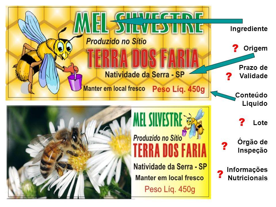 Ingrediente Origem Prazo de Validade Conteúdo Liquido Lote Órgão de Inspeção Informações Nutricionais .
