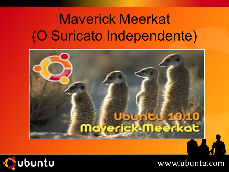 Maverick Meerkat (O Suricato Independente)