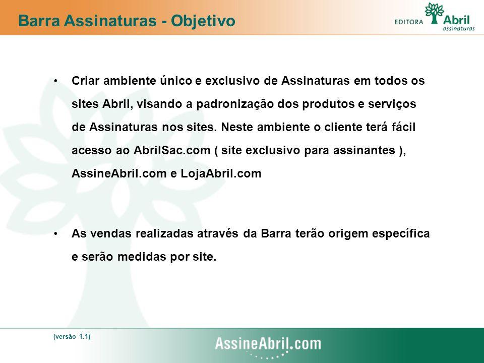 Criar ambiente único e exclusivo de Assinaturas em todos os sites Abril, visando a padronização dos produtos e serviços de Assinaturas nos sites.