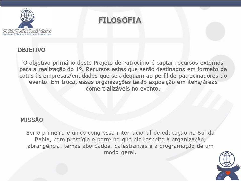 VISÃO Tornar esse evento tão importante e significativo, de modo que fique fixo no calendário da cidade de Porto Seguro no mês de Abril (mês do Descobrimento do Brasil).