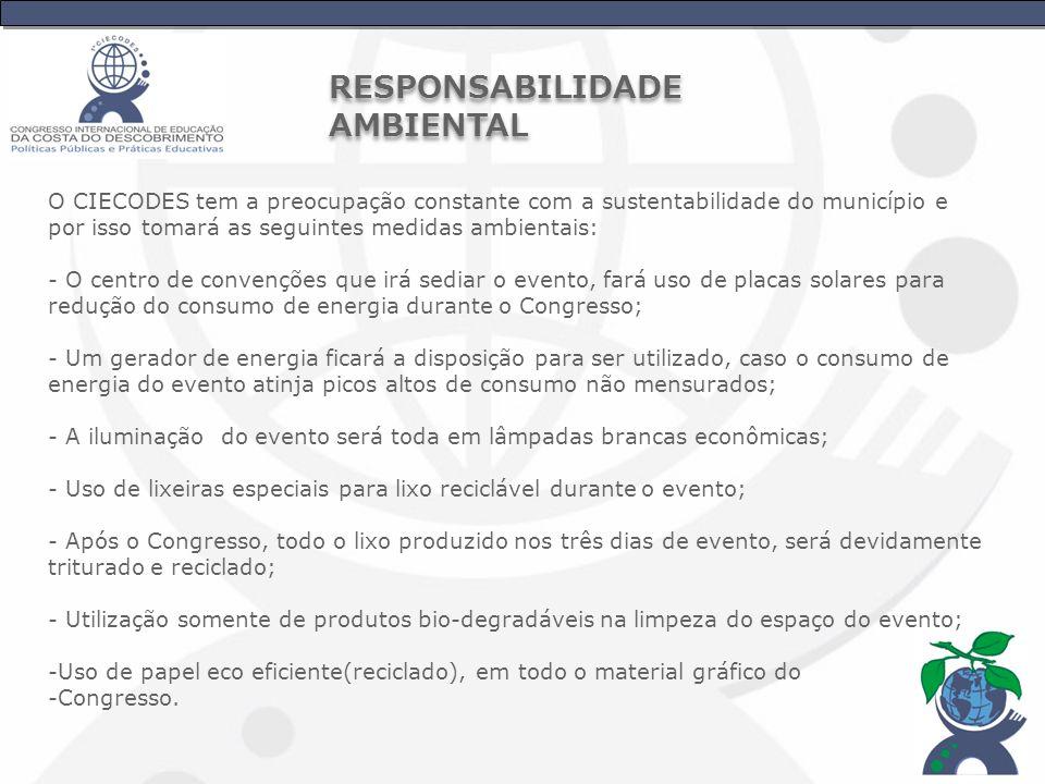 O CIECODES tem a preocupação constante com a sustentabilidade do município e por isso tomará as seguintes medidas ambientais: - O centro de convenções