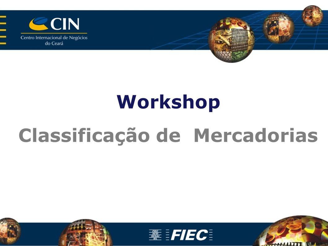 Workshop Classificação de Mercadorias