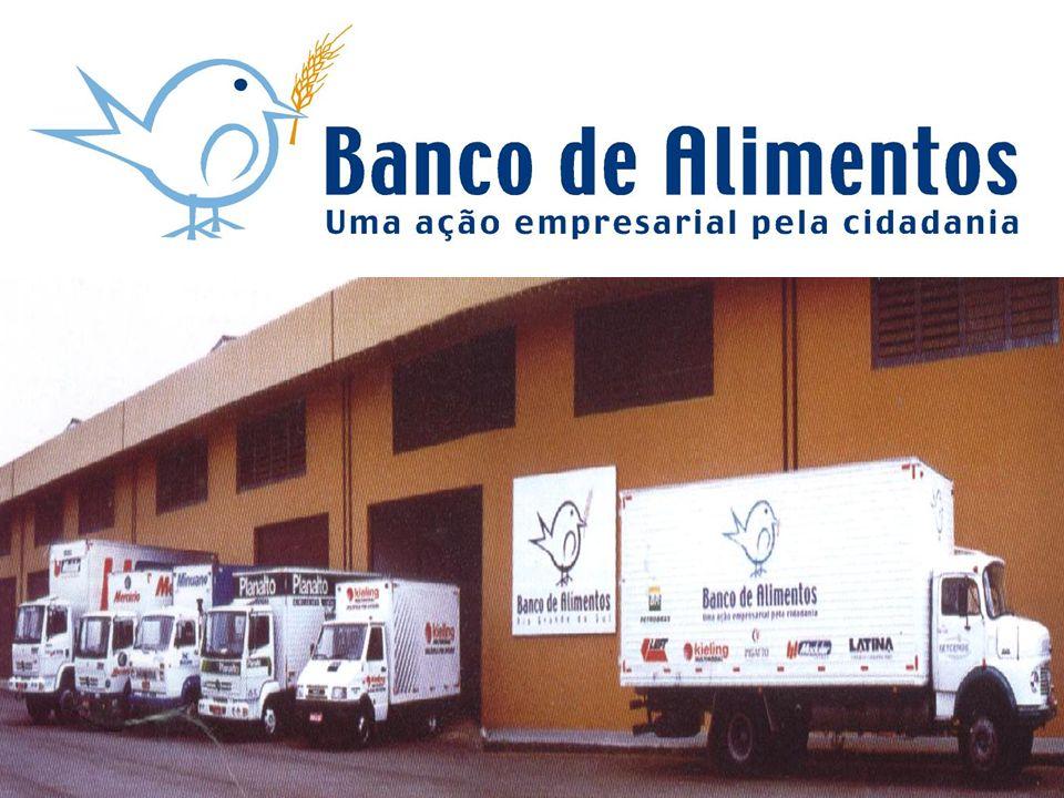 Banco de Alimentos Investindo Contra a Fome Uma ação empresarial pela cidadania