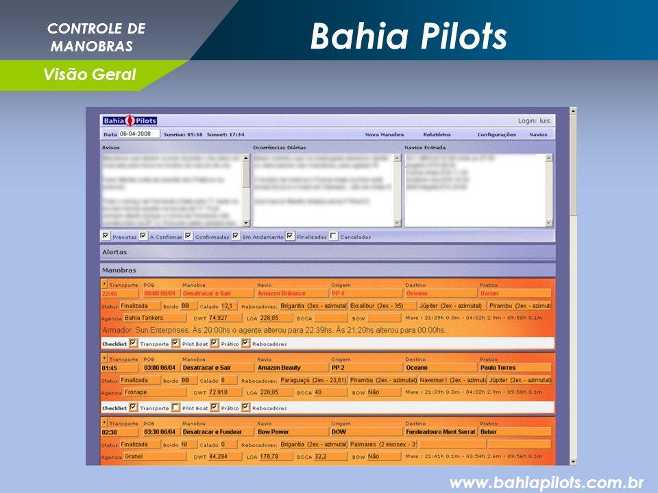 Bahia Pilots www.bahiapilots.com.br CONTROLE DE MANOBRAS Visão Geral