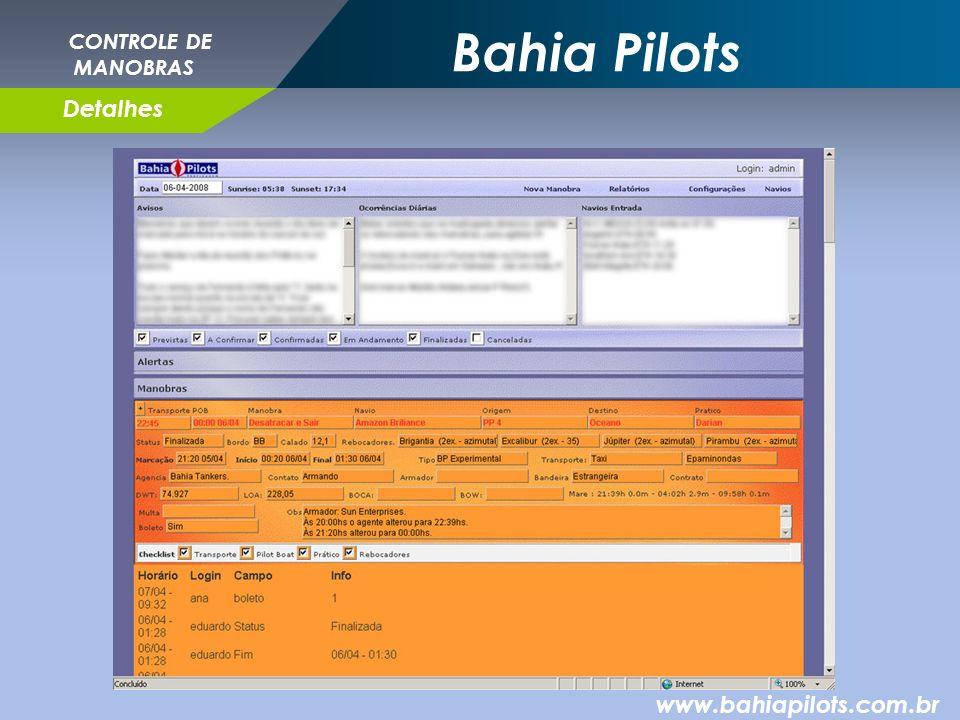 Bahia Pilots www.bahiapilots.com.br CONTROLE DE MANOBRAS Detalhes