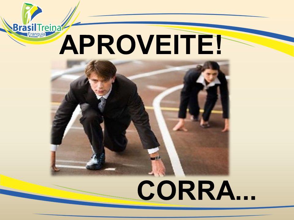 APROVEITE! CORRA...
