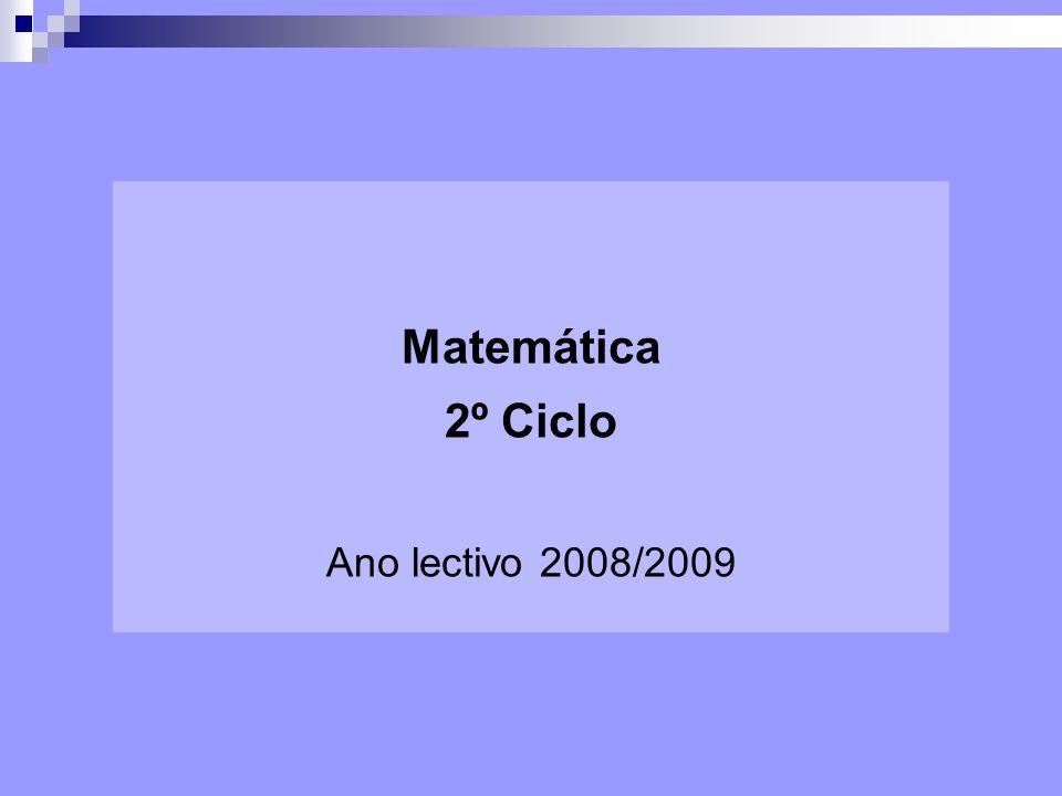 Matemática 2º Ciclo Ano lectivo 2008/2009