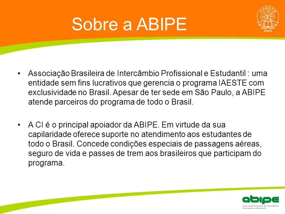 Quem é a ABIPE? Sobre a ABIPE Associação Brasileira de Intercâmbio Profissional e Estudantil : uma entidade sem fins lucrativos que gerencia o program