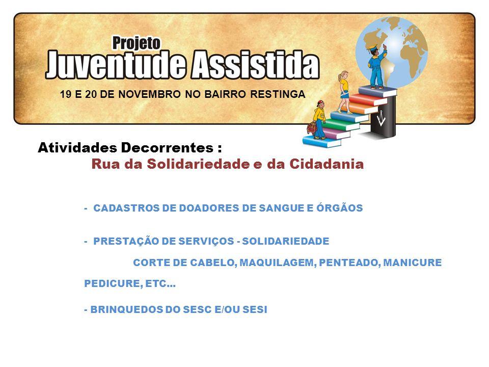 FILOSOFIA DE AÇÃO - CADASTROS DE DOADORES DE SANGUE E ÓRGÃOS - PRESTAÇÃO DE SERVIÇOS - SOLIDARIEDADE CORTE DE CABELO, MAQUILAGEM, PENTEADO, MANICURE PEDICURE, ETC...