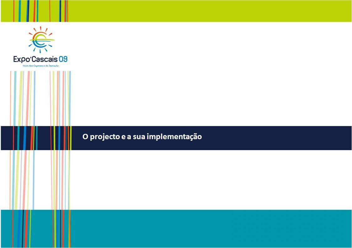 O projecto e a sua implementação