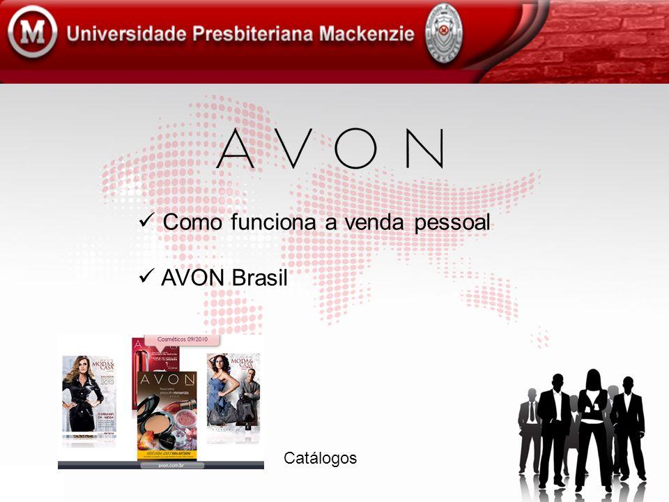 Como funciona a venda pessoal AVON Brasil Catálogos
