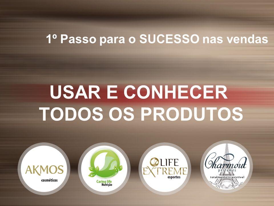 1º Passo para o SUCESSO nas vendas USAR E CONHECER TODOS OS PRODUTOS