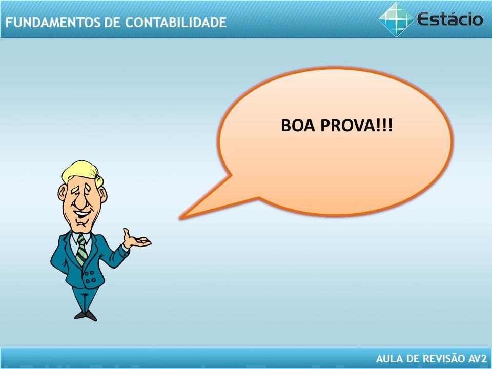 AULA DE REVISÃO AV2 FUNDAMENTOS DE CONTABILIDADE BOA PROVA!!!