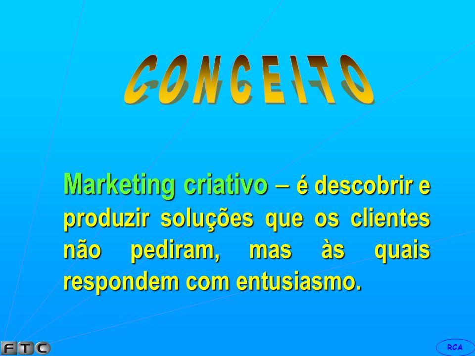 RCA Marketing direto – é um sistema de marketing interativo, que usa um ou mais meios de propaganda para obter uma resposta mensurável e/ou uma transação em qualquer local.