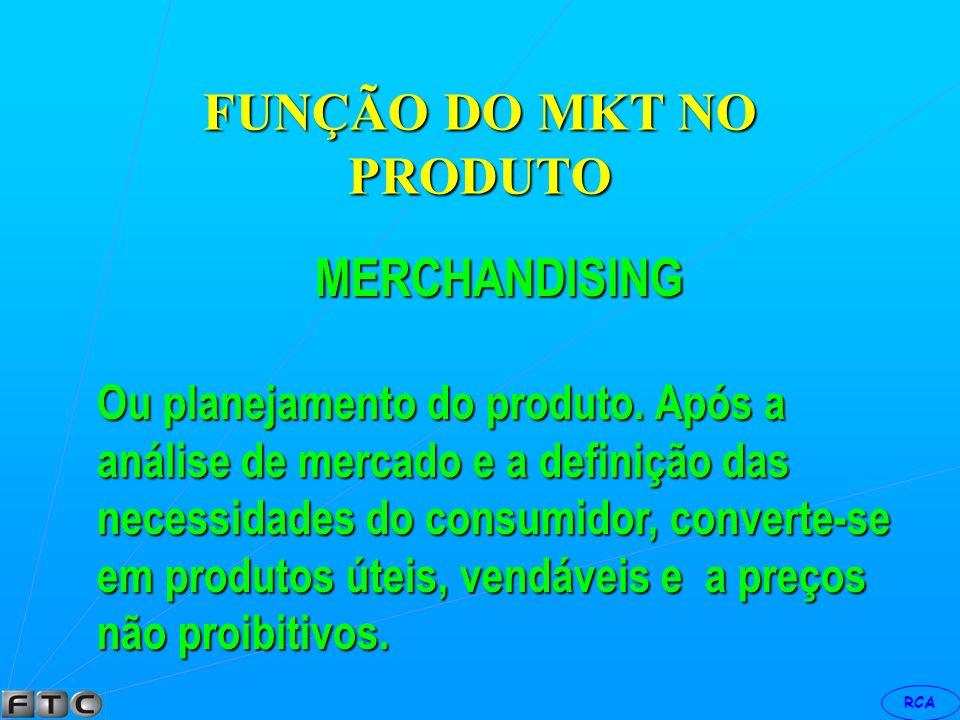 RCA FUNÇÃO DO MKT NO PRODUTO PESQUISA É a fase da informação sobre produto quantidade e quem compra.