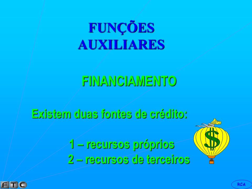 RCA FUNÇÃO DISTRIBUIÇÃO CANAL DE DISTRIBUIÇÃO São os conhecidos atacadista varejistas que complementam o processo da venda.