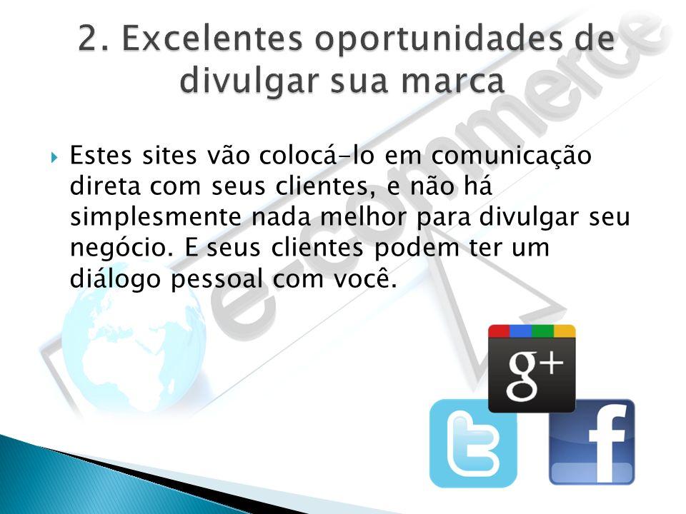 As mídias sociais também oferecem oportunidades de pesquisa de mercado eficientes.