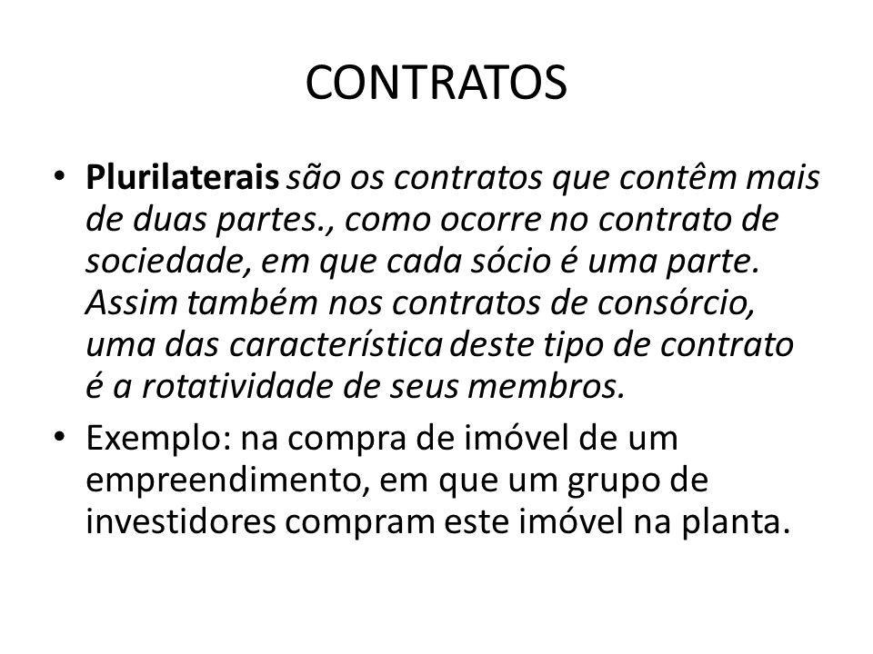CONTRATOS Plurilaterais são os contratos que contêm mais de duas partes., como ocorre no contrato de sociedade, em que cada sócio é uma parte. Assim t