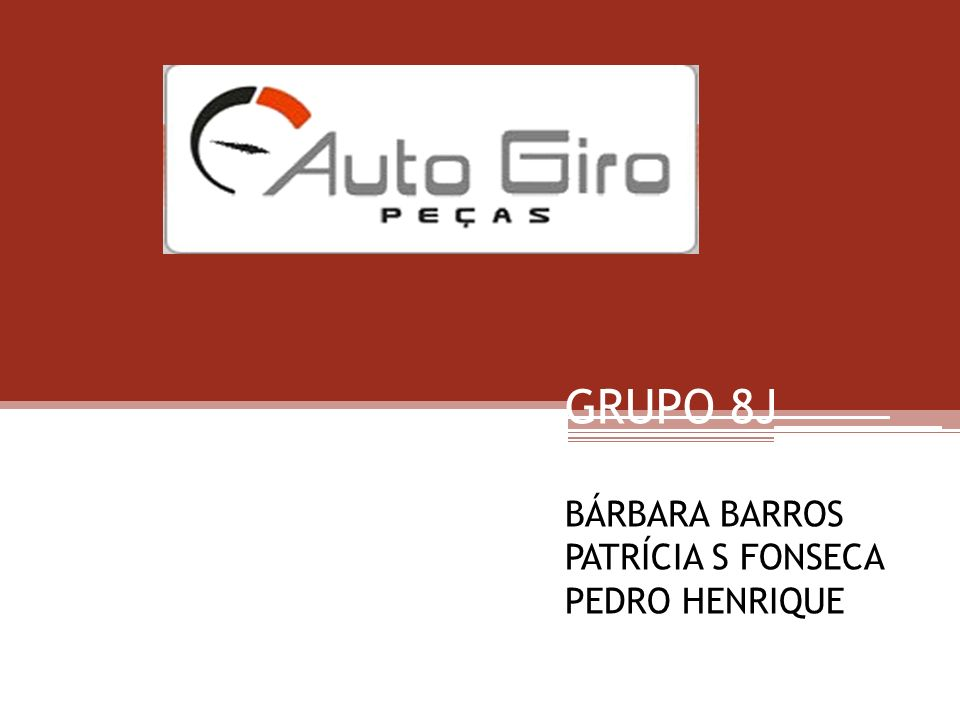 GRUPO 8J BÁRBARA BARROS PATRÍCIA S FONSECA PEDRO HENRIQUE