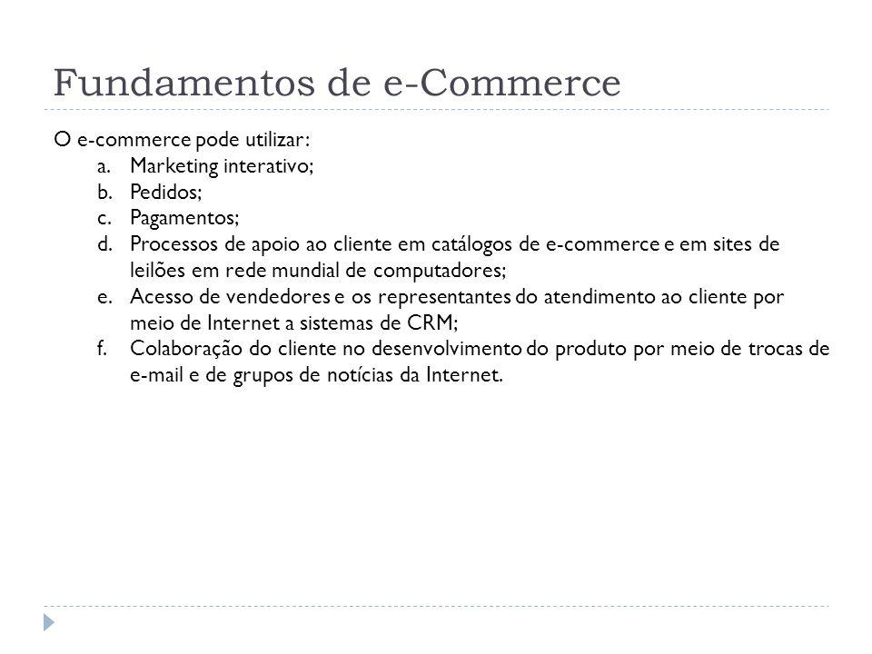 Fundamentos de e-Commerce Escopo de um plano de ação de e-commerce