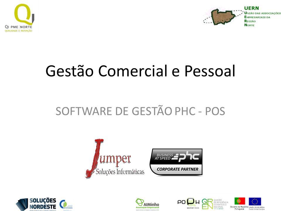 Gestão Comercial e Pessoal SOFTWARE DE GESTÃO PHC - POS