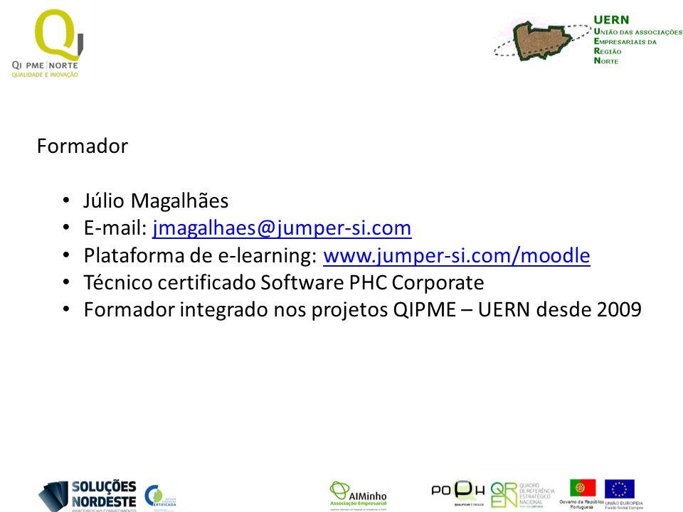 Formador Júlio Magalhães E-mail: jmagalhaes@jumper-si.comjmagalhaes@jumper-si.com Plataforma de e-learning: www.jumper-si.com/moodlewww.jumper-si.com/