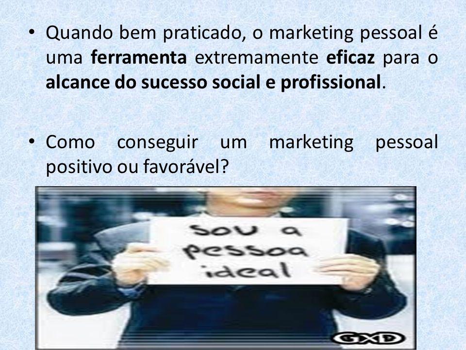 Quando bem praticado, o marketing pessoal é uma ferramenta extremamente eficaz para o alcance do sucesso social e profissional. Como conseguir um mark