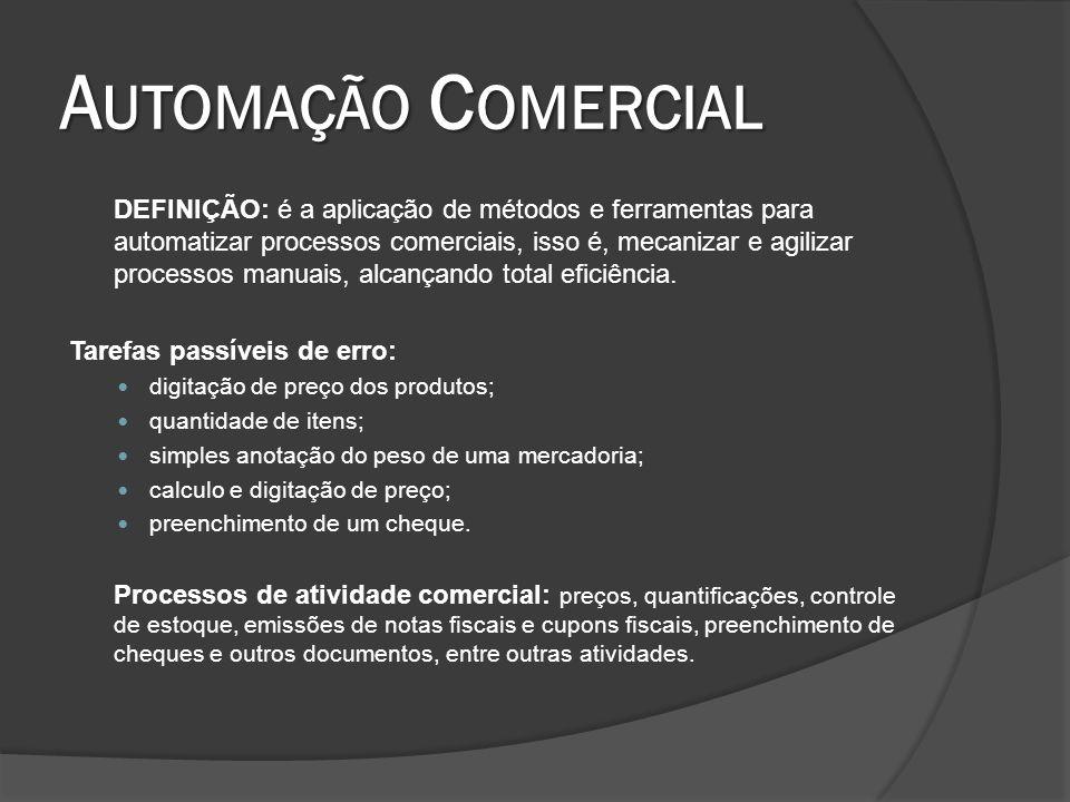 A UTOMAÇÃO C OMERCIAL DEFINIÇÃO: é a aplicação de métodos e ferramentas para automatizar processos comerciais, isso é, mecanizar e agilizar processos manuais, alcançando total eficiência.