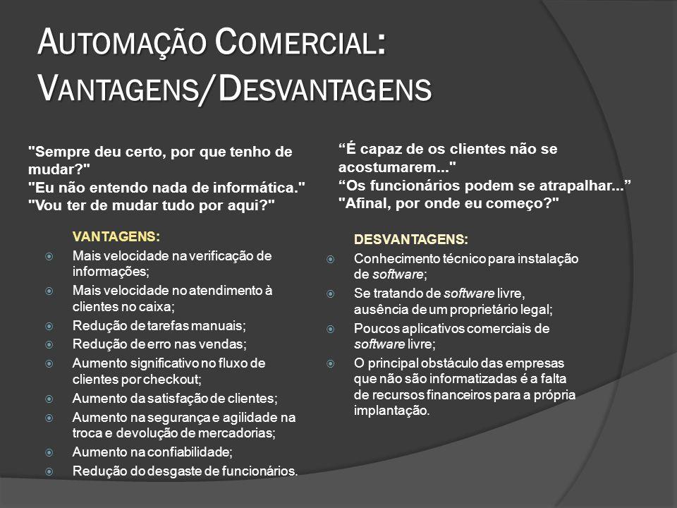 A HISTÓRIA DA AUTOMAÇÃO COMERCIAL NO B RASIL