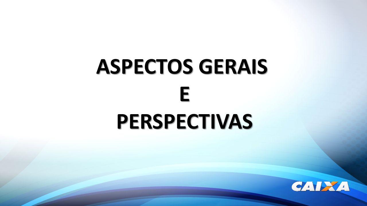ASPECTOS GERAIS E PERSPECTIVAS PERSPECTIVAS