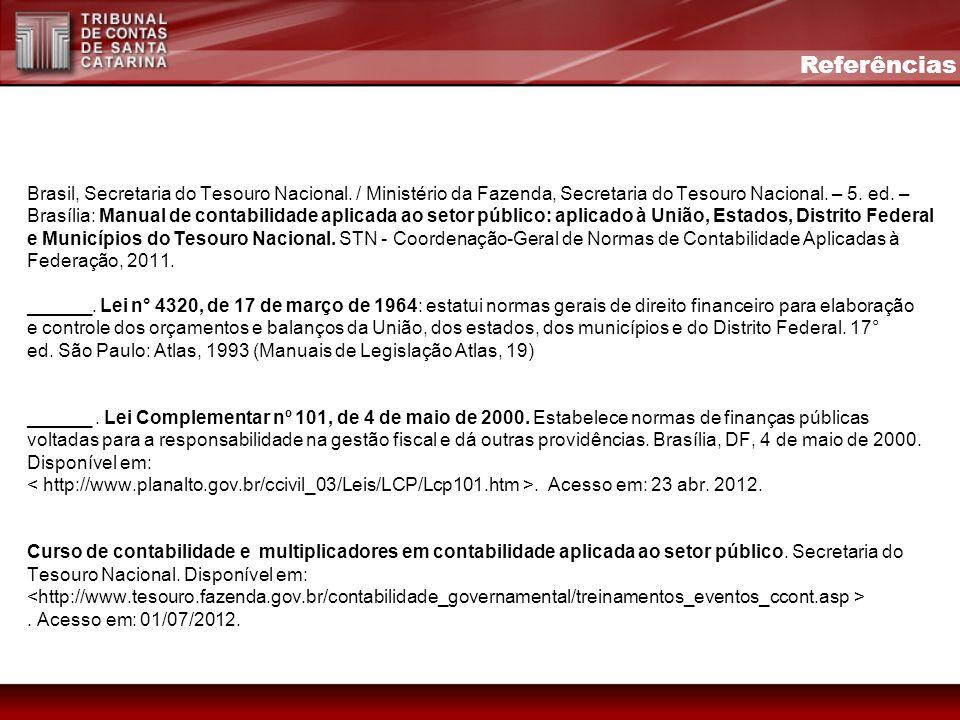 Brasil, Secretaria do Tesouro Nacional. / Ministério da Fazenda, Secretaria do Tesouro Nacional. – 5. ed. – Brasília: Manual de contabilidade aplicada