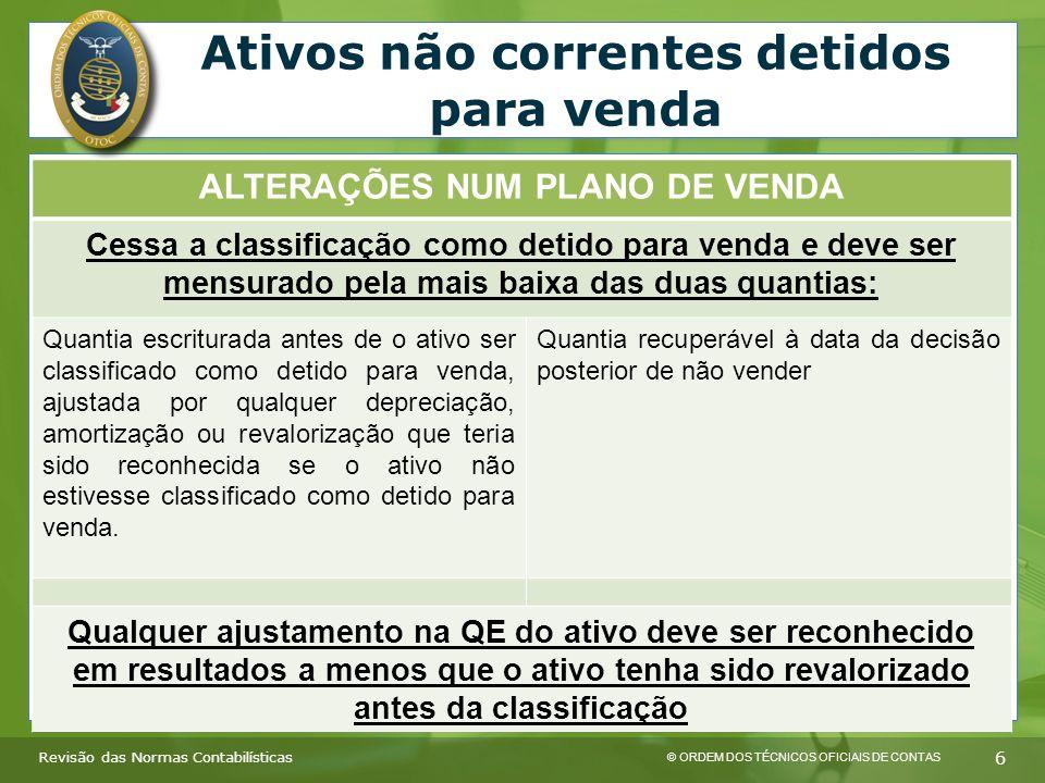 © ORDEM DOS TÉCNICOS OFICIAIS DE CONTAS 7 Revisão das Normas Contabilísticas Locações