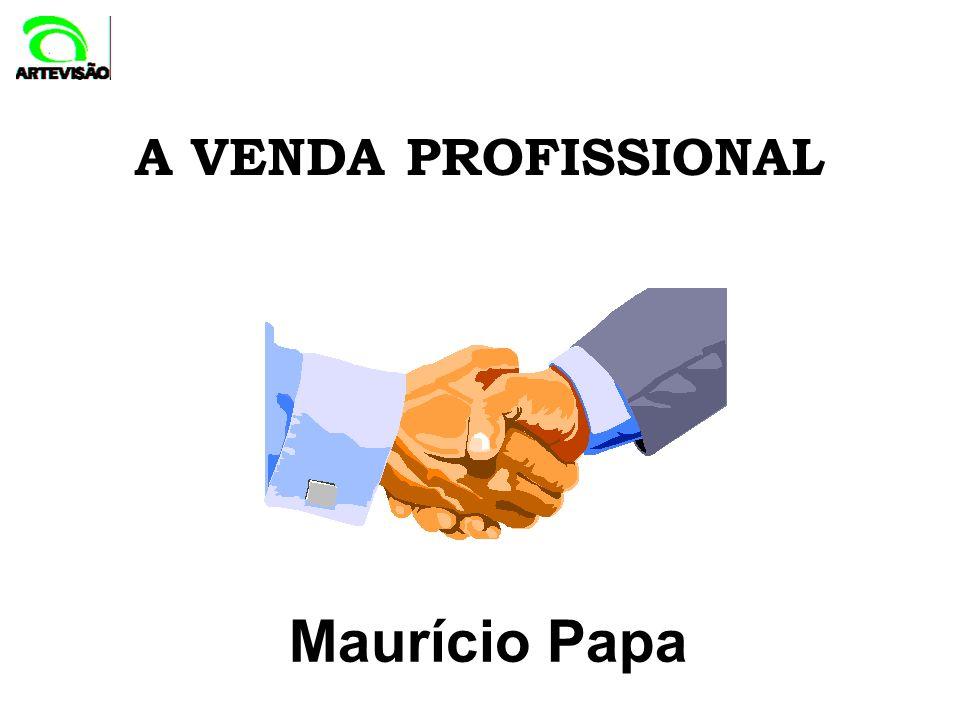 A VENDA PROFISSIONAL Maurício Papa