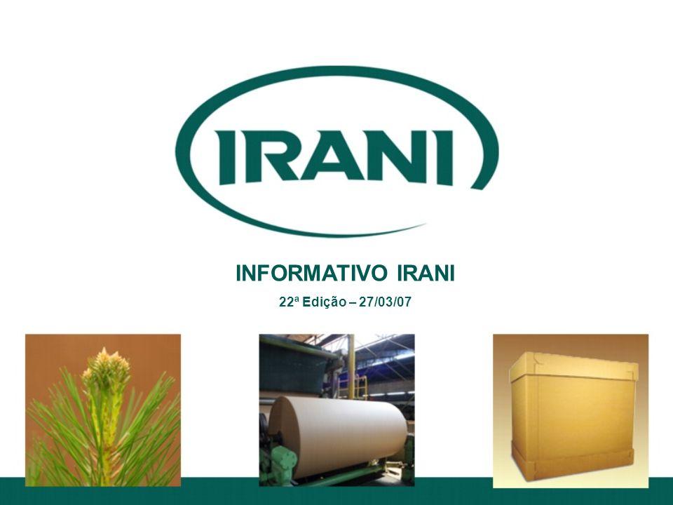 INFORMATIVO IRANI 22ª Edição – 27/03/07