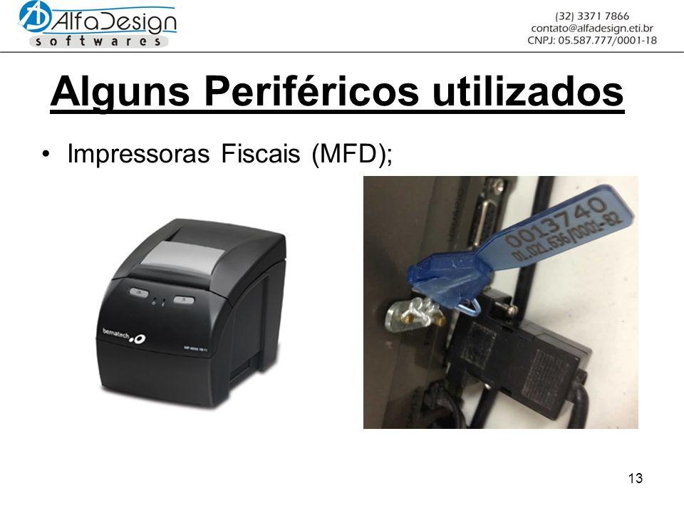 13 Alguns Periféricos utilizados Impressoras Fiscais (MFD);