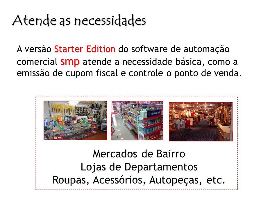 Starter Edition smp A versão Starter Edition do software de automação comercial smp atende a necessidade básica, como a emissão de cupom fiscal e cont