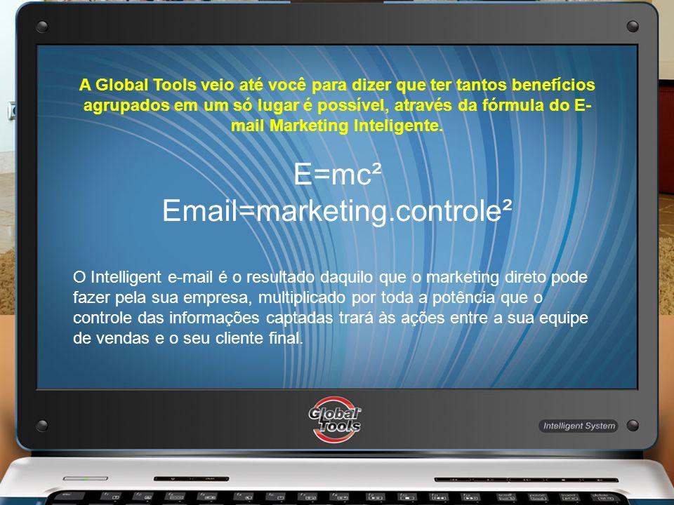 A Global Tools veio até você para dizer que ter tantos benefícios agrupados em um só lugar é possível, através da fórmula do E- mail Marketing Intelig