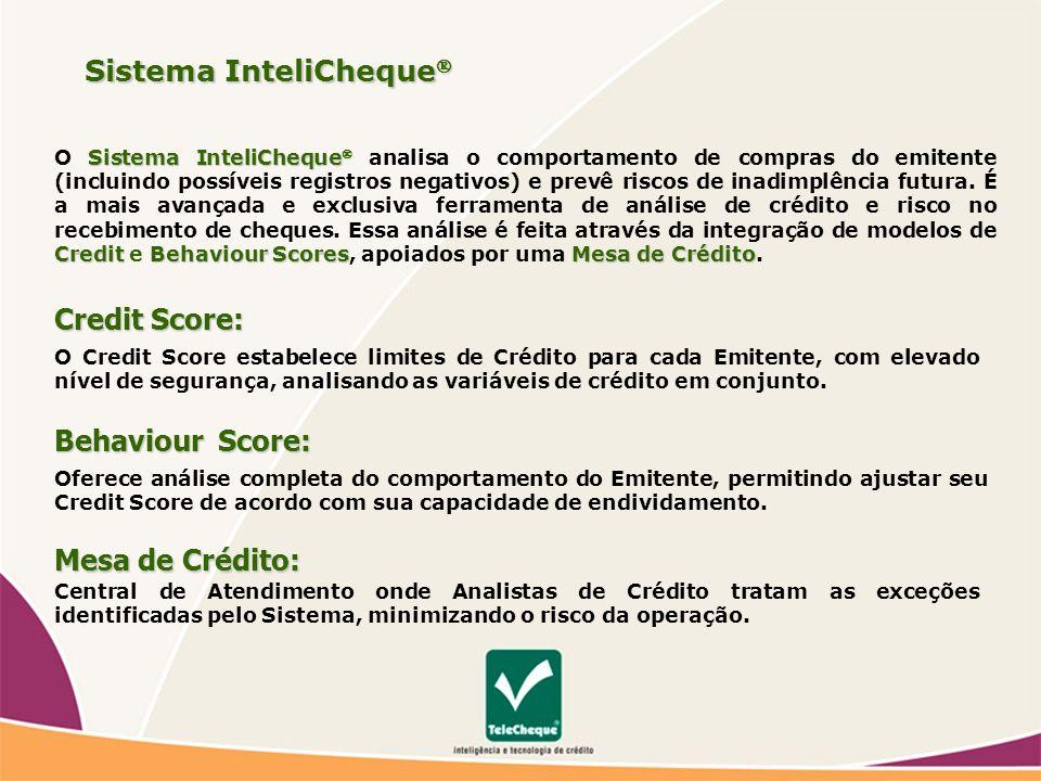 Sistema InteliCheque CreditBehaviourScoresMesa de Crédito O Sistema InteliCheque analisa o comportamento de compras do emitente (incluindo possíveis registros negativos) e prevê riscos de inadimplência futura.